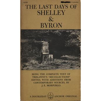 The Last Days Of Shelley and Byron by JE Morpurgo