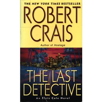 The Last Detective by Robert Crais