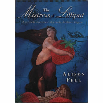 The Mistress of Lilliput by Alison Fell