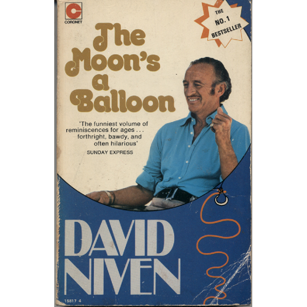 The Moons A Balloon by David Niven