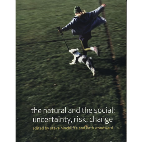 The natural and the social by  Steve Hinchliffe and Kath Woodward