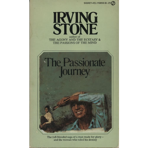 The Passionate Journey by Irving Stone