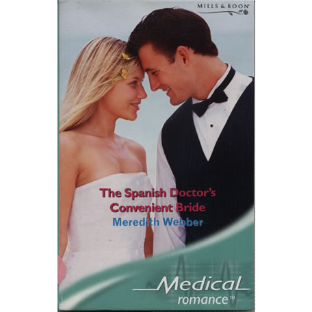 The Spanish Doctors Convenient Bride by Meredith Webber