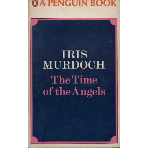 The Time Of The Angels by Iris Murdoch