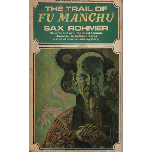 The Trial Of Fu Manchu by Sax Rohmer