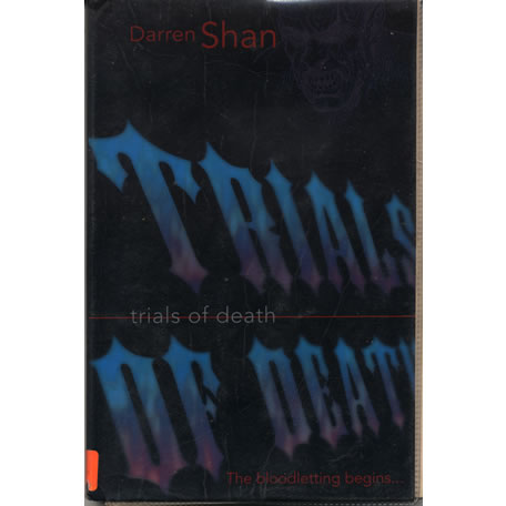 Trials of Death by Darren Shan