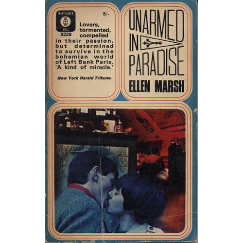 Unarmed In Paradise by Ellen Marsh