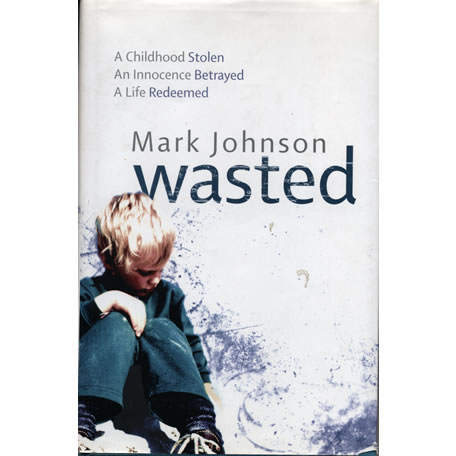 Wasted by Mark Johnson